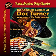 The Complete Exploits of Doc Turner, Volume 5 Audiobook by Arthur Leo Zagat, Radio Archives Narrated by David K. Aycock