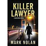 Killer Lawyer (Jake Wolfe)