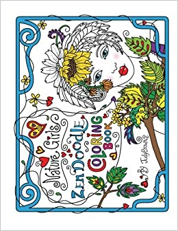 Amazon Zen Doodle Coloring Book Nature Girls 9781530750184 Judy Brown Books