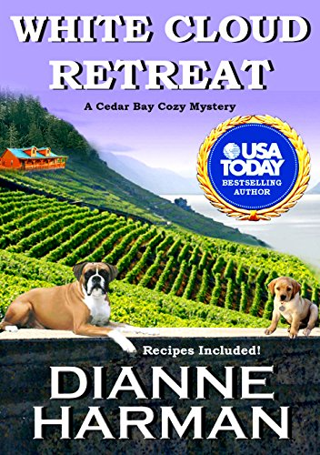 White Cloud Retreat Cedar Bay Cozy Mystery Series Book 3 By Harman