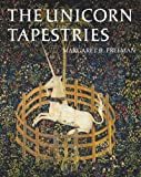 The Unicorn Tapestries, Margaret B. Freeman, 030020342X