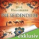 Die Seidendiebe Hörbuch von Dirk Husemann Gesprochen von: Peter Weiß