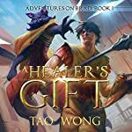 A Healer's Gift: Adventures on Brad, Book 1 | Tao Wong