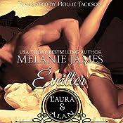 Laura & Alan: Éveiller Drive, Book 3 | Melanie James