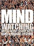 Mindwatching, Hans J. Eysenck and Michael W. Eysenck, 1853751944