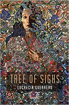 Tree of Sighs by Lucrecia Guerrero (2010-10-30)