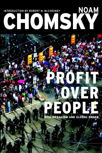 Profit Over People: Neoliberalism and Global Order cover
