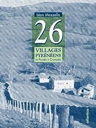 26 Villages Pyreneens par Léon Mazzella