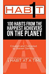1 Habit: 100 Habits From the World's Happiest Achievers Hardcover