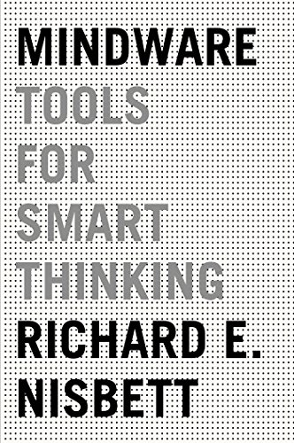 Mindware tools for smart thinking kindle edition by richard e mindware tools for smart thinking by nisbett richard e fandeluxe Image collections
