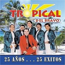 Tropical Del Bravo (CD-Dvd 25 Años 25 Exitos Univision-910542)