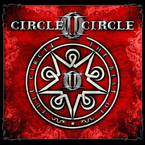 Circle II Circle: Full Circle (Best Of) (Audio CD)