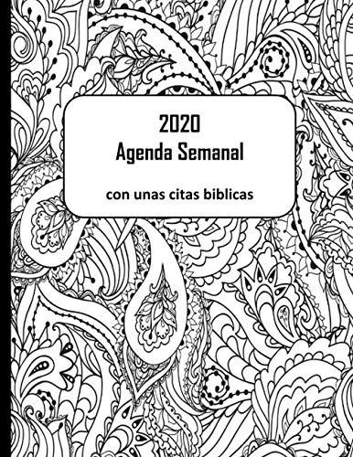 2020 Agenda Semanal con unas citas biblicas: Calendario fechado con lista de tareas pendientes (Spanish Edition)