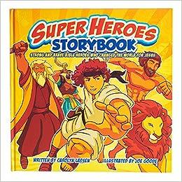 Carolyn Larsen - Super Heroes Storybook