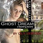 Ghost Dreams: Ghost Dreams House, Book 1 | Guy Veryzer