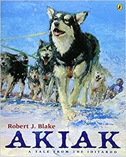 Book Akiak: A Tale From the Iditarod by Robert J. Blake (2004-10-21)