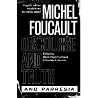 Discourse and Truth and Parresiaa