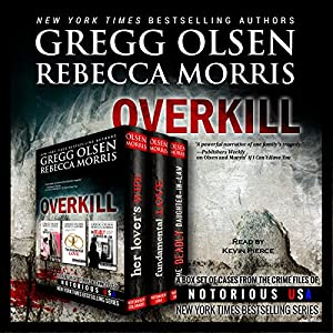 Overkill (True Crime Collection) Audiobook