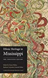 Ethnic Heritage in Mississippi : The Twentieth Century, , 161703262X