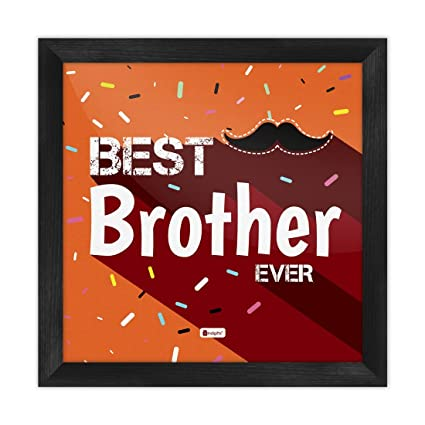 Indigifts Rakhi Gifts For Brother Best Ever Quote Printed Orange Poster Frame 6x6 Inches