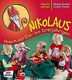Nikolaus feiern mit Ein- bis Dreijährigen - Kleine Kinder feiern Feste
