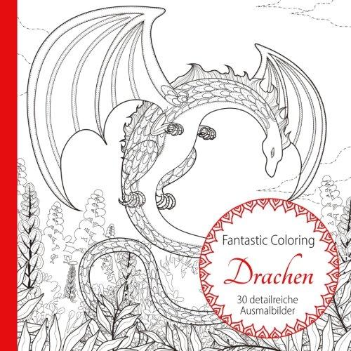 Drachen Ausmalen Fur Erwachsene Amazon De Coloring Fantastic Bucher