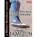 Dead Bodies Everywhere (Nicki Sosebee Series Book 11) (A Nicki Sosebee Novel)