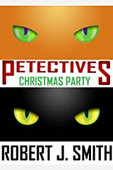 Petectives: Christmas Party Kindle Edition
