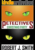 Petectives: Christmas Party (English Edition)