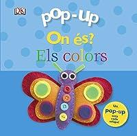 Pop-up On és? Els Colors (Catalá - A Partir De
