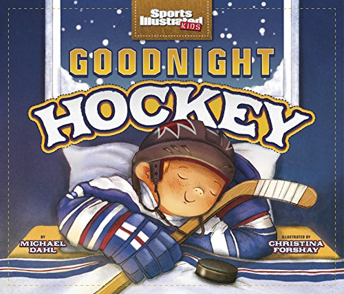 goodnight-hockey-sports-illustrated-kids-bedtime-books