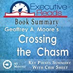 Book Summary: Crossing the Chasm: 45 Minutes - Key Points Summary/Refresher | Executive Reads