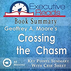Book Summary: Crossing the Chasm