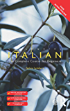 Colloquial Italian: The Complete Course for Beginners (Colloquial Series)