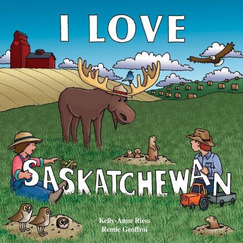I Love Saskatchewan (I Love to Read Series)