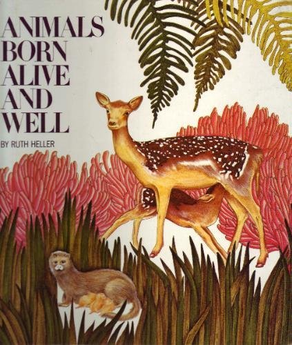 Animals Born Alive and Well by Grosset & Dunlap (Image #1)