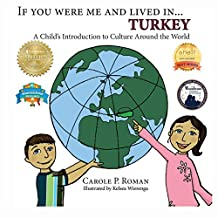 If You Were Me and Lived in... Turkey: A Child's Introduction to Culture Around the World