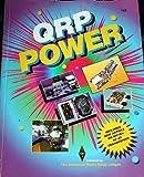 Qrp Power: The Best Recent Qrp Articles from Qst, Qex and the Arrl Handbook