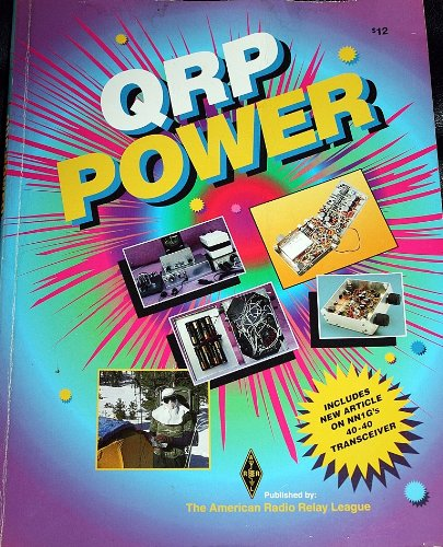Qrp Power: The Best Recent Qrp Articles from Qst, Qex and the Arrl Handbook by Brand: Amer Radio Relay League