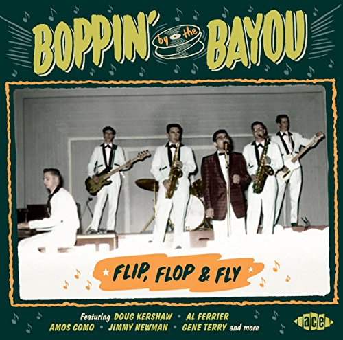 Boppin' By The Bayou - Flip, Flop & (Fly Cd)
