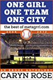 One Girl, One Team, One City: The Best of metsgrrl.com, 2006-2012: An eBook Anthology