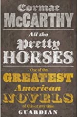 All the Pretty Horses (Border Trilogy) Paperback