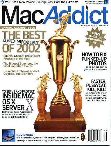 G4 Server (MacAddict February 2003 w/CD Inside Mac OS X Server, How to Fix Funked-Up Photos, Use Jaguar to Share Internet Connections, Create Perfect PDFs, Find Files Faster, Will IBM's New PowerPC chip Blast Past the G4)