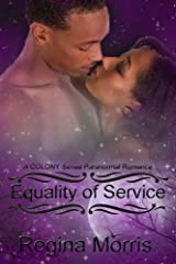Equality of Service: A COLONY Series Paranormal Romance (COLONY Vampires Book 4) Kindle Edition