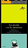 La acción en la narrativa (Guías del escritor)