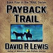 Payback Trail | David R. Lewis