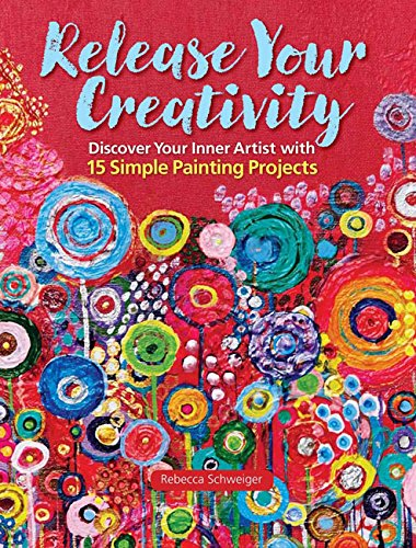 release-your-creativity-discover-your-inner-artist-with-15-simple-painting-projects