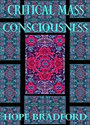 Critical Mass Consciousness: The Enlightenment Code