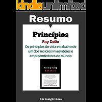 Princípios - Ray Dalio  Resumo Completo: Aprenda todos o conteúdo relevante de forma rápida