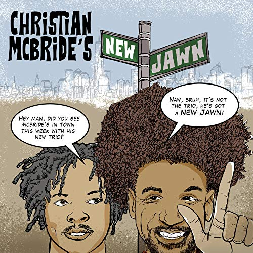 : Christian McBride's New Jawn